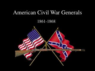 American Civil War Generals