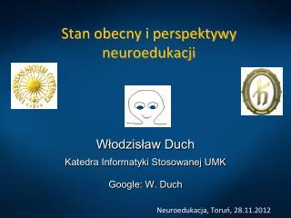 Stan obecny i perspektywy neuroedukacji