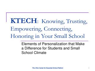 KTECH:  Knowing, Trusting, Empowering, Connecting, Honoring in Your Small School