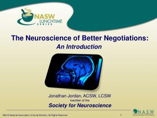 The Neuroscience of Better Negotiations: An Introduction
