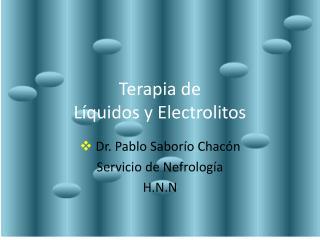 Terapia de L quidos y Electrolitos