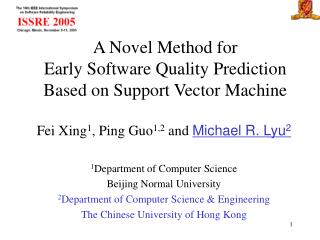 A Novel Method for  Early Software Quality Prediction  Based on Support Vector Machine