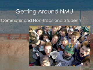 Getting Around NMU