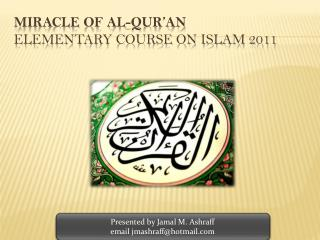 Miracle of Al-Qur an Elementary Course on Islam 2011