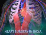 Surgery in India | India Heart Surgery