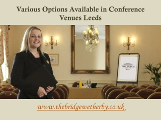 Various Options Available in Conference Venues Leeds