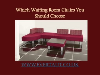 Which Waiting Room Chairs You Should Choose