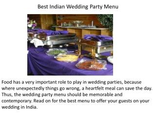 Best Indian Wedding Party Menu