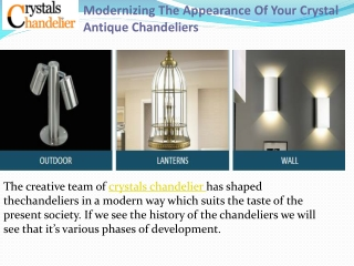 Modernizing The Appearance Of Your Crystal Antique Chandelie