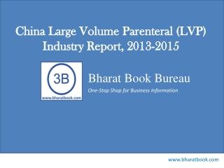 China Large Volume Parenteral (LVP) Industry Report, 2013-2015