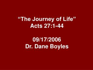 the journey of life  acts 27:1-44  09