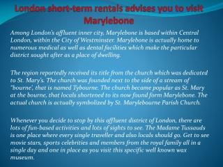 London short-term rentals advises you to visit Marylebone