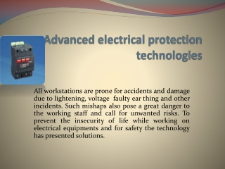 Advanced electrical protection technologies