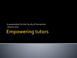 Empowering tutors