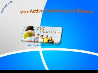 Pro-Active Parenting and Divorce