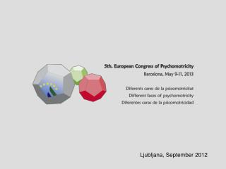 5th European Congress of Psychomotricity