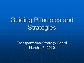 Guiding Principles and Strategies