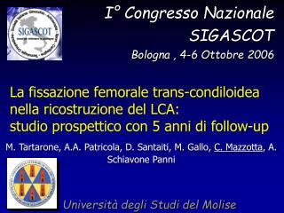 La fissazione femorale trans-condiloidea nella ricostruzione del LCA: studio prospettico con 5 anni di follow-up