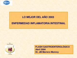 LO MEJOR DEL A O 2003   ENFERMEDAD INFLAMATORIA INTESTINAL