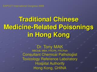 Traditional Chinese  Medicine-Related Poisonings  in Hong Kong