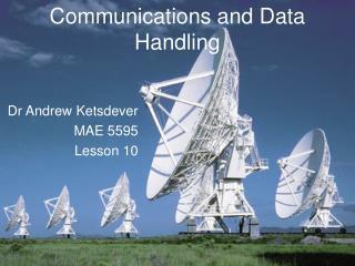 Communications and Data Handling
