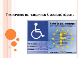 Transports de personnes   mobilit  r duite