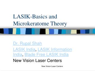 LASIK-Basics and Microkeratome Theory