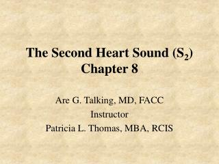 The Second Heart Sound S2 Chapter 8