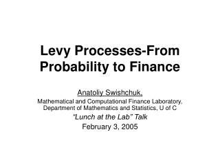 Levy Processes-From Probability to Finance