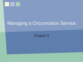 Managing a Circumcision Service