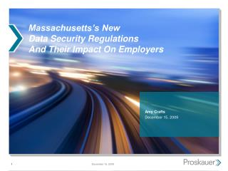 Massachusetts s New  Data Security Regulations  And Their Impact On Employers
