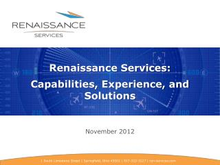 Renaissance Services:   Capabilities, Experience, and Solutions