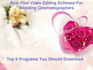 Best Free Video Editing Software For Wedding Cinematographer