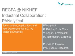 RECFA  NIKHEF  Industrial Collaboration: PANalytical