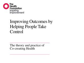 Improving Outcomes by Helping People Take Control