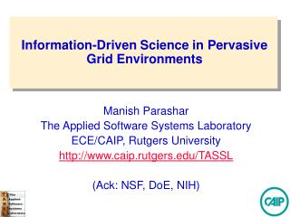 Information-Driven Science in Pervasive Grid Environments