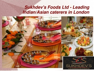 Indian Caterers in London- Make Your Party Successful