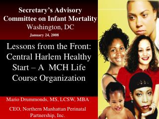 Secretary s Advisory Committee on Infant Mortality Washington, DC