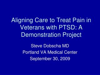 aligning care to treat pain in veterans with ptsd: a demonstration project