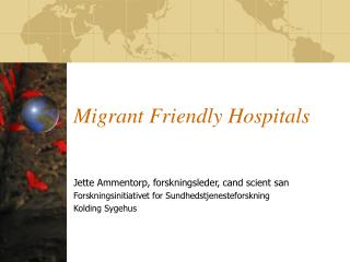 Migrant Friendly Hospitals