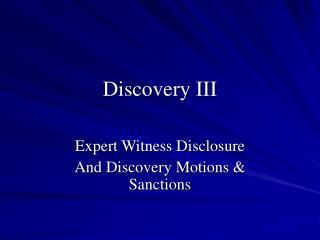 Discovery III