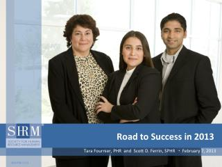Road to Success in 2013