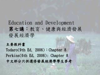 Education and Development :