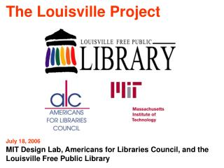The Louisville Project