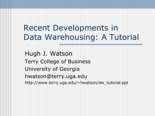 Recent Developments in  Data Warehousing: A Tutorial