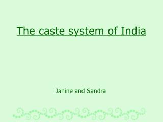 the caste system of india