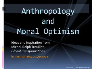 Anthropology and Moral Optimism