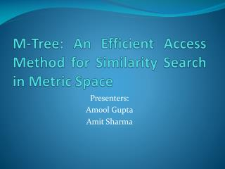 M-Tree: An Efficient Access Method for Similarity Search in Metric Space