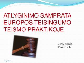 Atlyginimo samprata Europos Teisingumo Teismo praktikoje