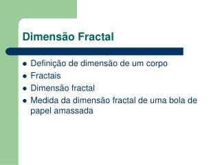 Dimens o Fractal